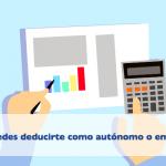 15 gastos que puedes deducirte como autónomo o empresa